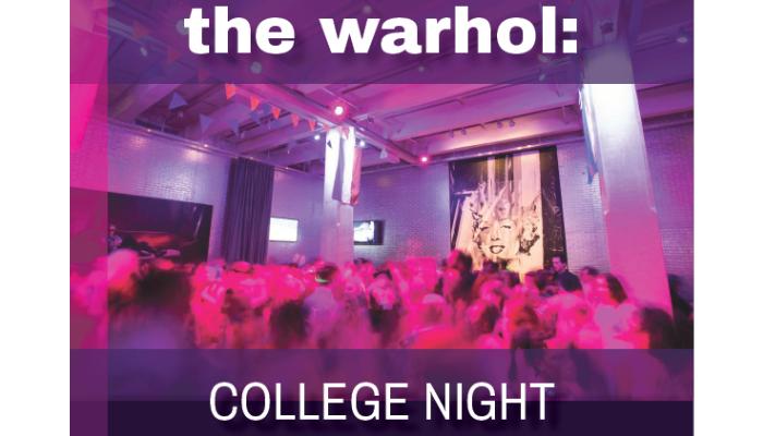 College Night at the Warhol